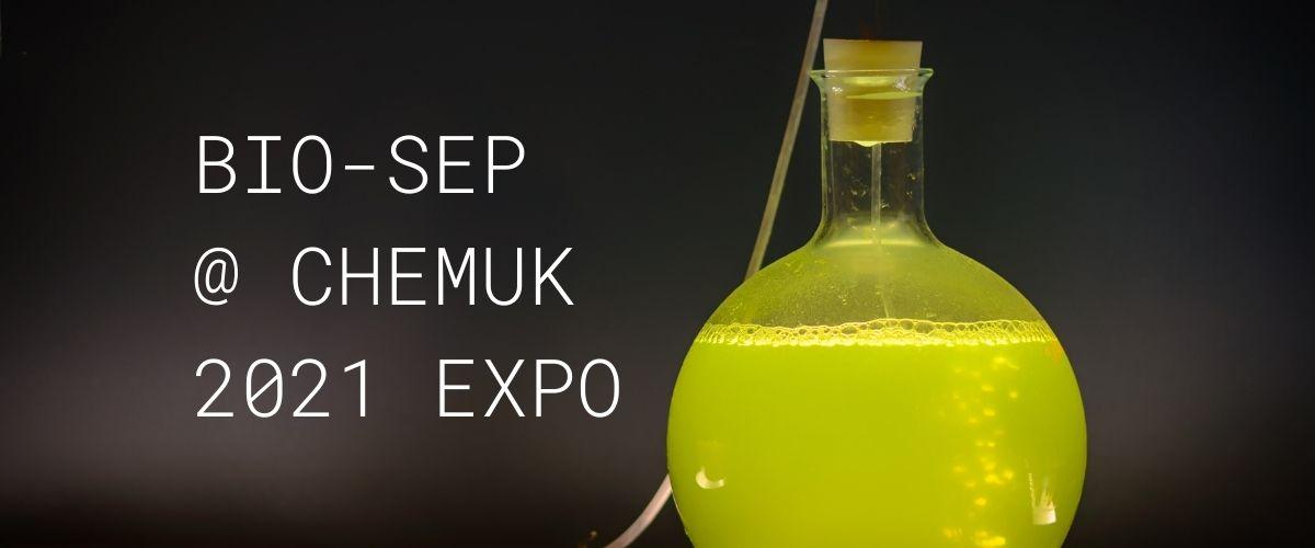 Chem UK 2021 Expo bio-sep